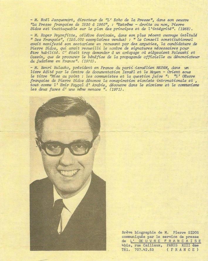 """Extrait d'une brochure de l' OEuvre française évoquant la vie de Pierre Sidos """"Un homme politique français, hostile au marxisme, opposé à l'idéologie sioniste, épris d'équité sociale, strictement nationaliste"""""""