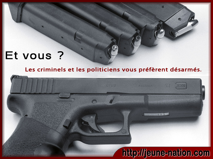 a-legitime defense arme droit 8 LONG criminels et politiciens