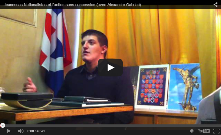 Les Jeunesses nationalistes et l'action sans concession : un entretien avec Alexandre Gabriac