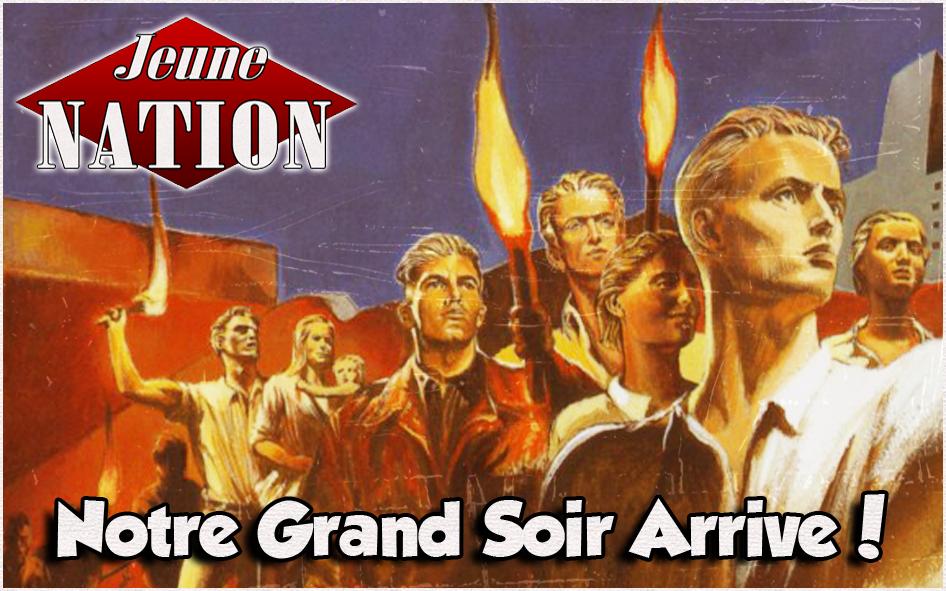 jeune_nation_19012014-notre-grand-soir-arrive