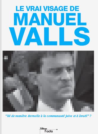 le-vrai-visage-de-manuel-valls-emmanuel_ratier_facta
