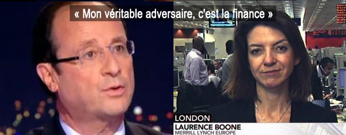 « Mon véritable adversaire, c'est la finance » déclarait François Hollande qui prend désormais comme conseiller des gens issus directement de la haute finance apatride.