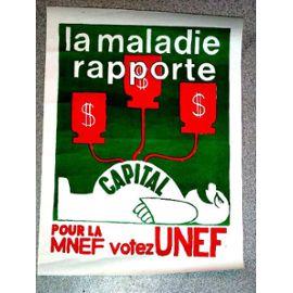 Affiche prémonitoire de l'UNEF-MNEF : comment l'extrême gauche annonçait que les détournements des mutuelles lui permettrait de survivre.