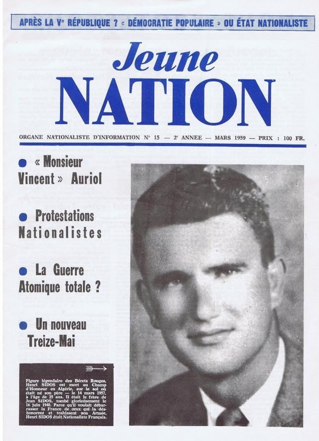 N° 15 de Jeune nation première version, mars 1959 avec en couverture Henri Sidos, mort au combat le 14 mars 1957.