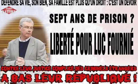 Luc Fournié : ignominieuse condamnation d'un Français ayant défendu sa vie et son bien contre les criminels étrangers