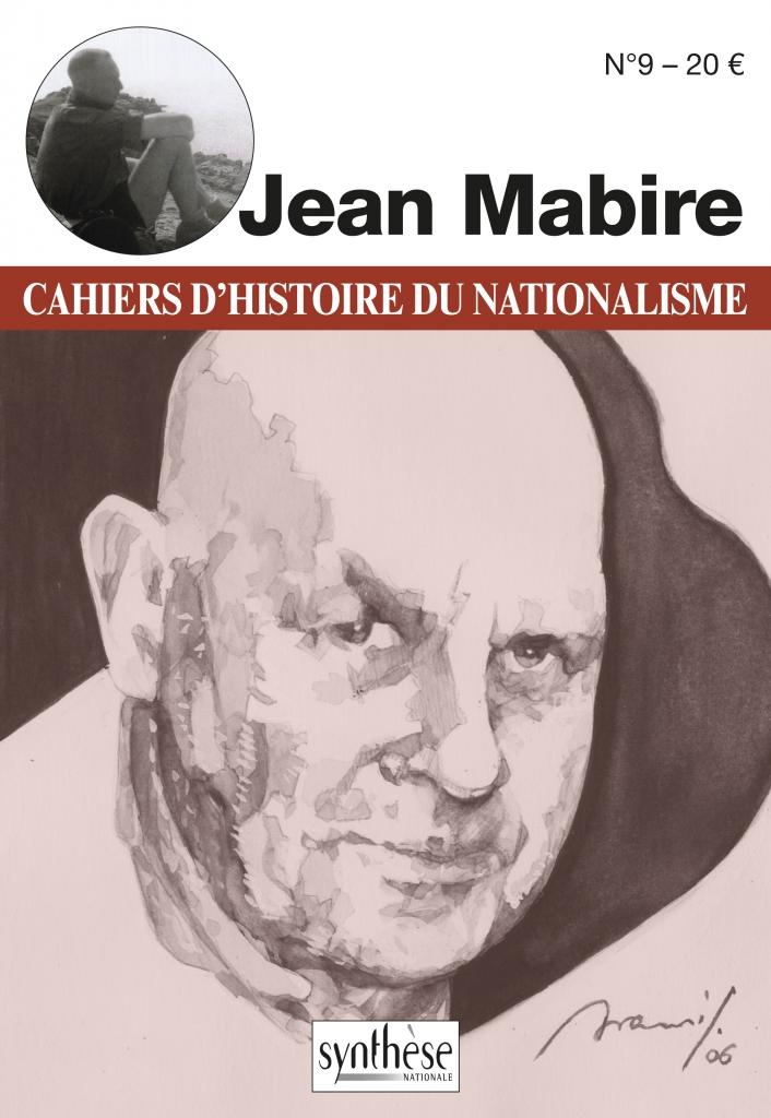 Nouveauté – Les Cahiers d'Histoire du nationalisme n°9 – Jean Mabire