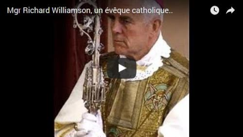 Une vision catholique du monde moderne par Mgr Richard Williamson