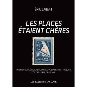 Nouveauté : Les places étaient chères (éd. de luxe) – Eric Labat