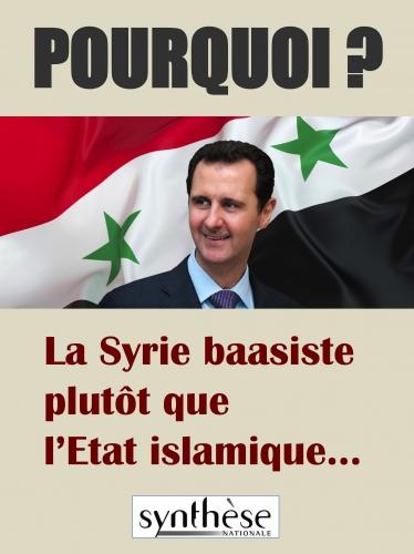 Nouveauté :  Pourquoi ? La Syrie baasiste plutôt que l'Etat islamique…