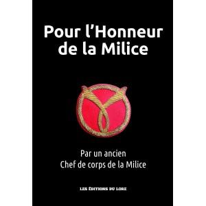 Nouveauté : Pour l'Honneur de la Milice (éd. de luxe)