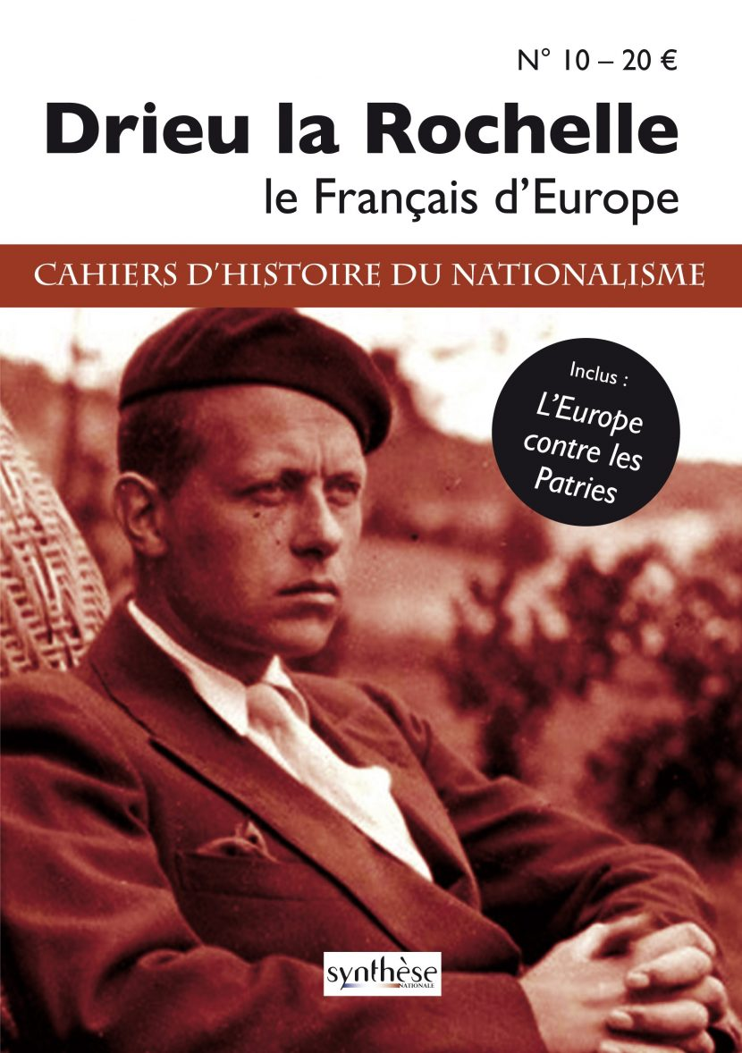 Nouveauté : Cahier d'Histoire du nationalisme n°10 – Pierre Drieu la Rochelle