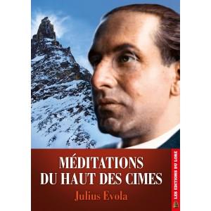 Méditations du haut des cimes – Julius Evola