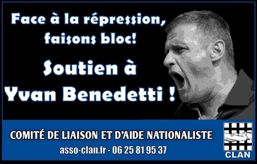 CLAN – Communauté de liaison et d'aide nationaliste  –  Soutien à Yvan Benedetti