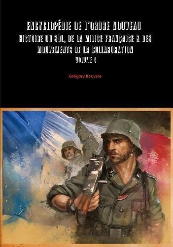 Grégory Bouysse – Encyclopédie de l'Ordre Nouveau – Volume 4