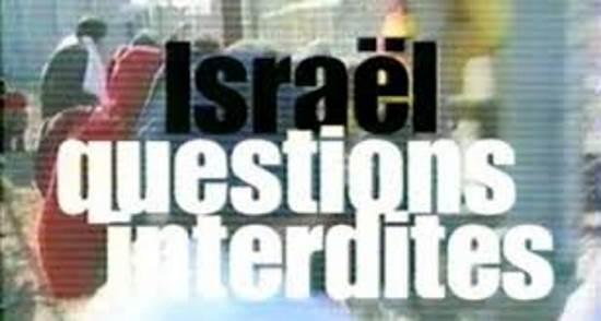 Israël, les questions interdites (vidéo)