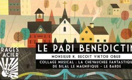 Orages d'Acier – Le pari bénédictin (audio)