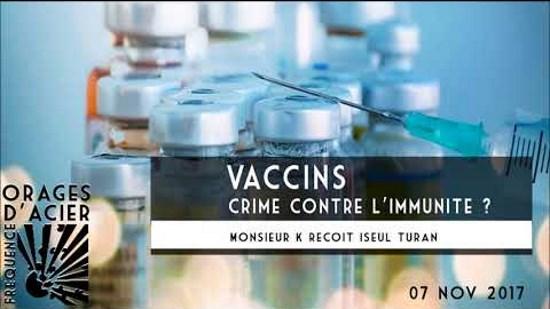 Méridien Zéro – Orages d'acier – Vaccins, crime contre l'immunité ? (audio)