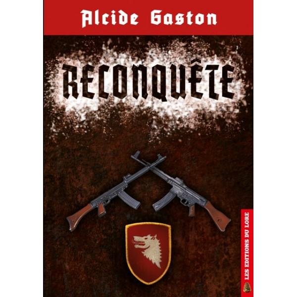 Nouveautés : Reconquête – Alcide Gaston
