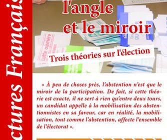 Lectures Françaises N° 731 : Le cercle, l'angle et le miroir. Trois théories sur l'élection