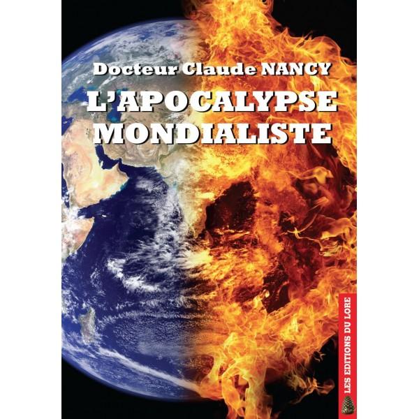 Nouveauté : L'Apocalypse mondialiste – Docteur Claude Nancy