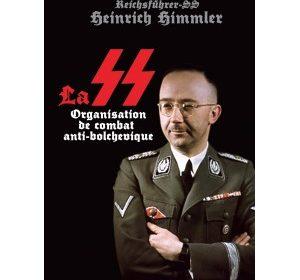 Nouveauté : La SS, organisation de combat antibolchevique – Heinrich Himmler