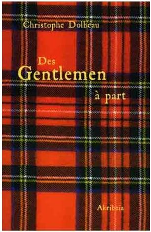 Nouveauté : Des gentlemen à part – Christophe Dolbeau