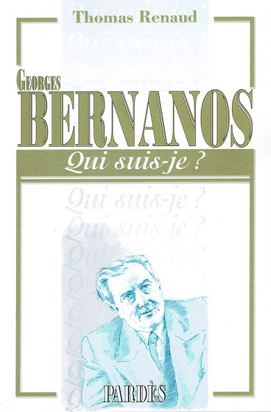 Nouveauté : «Qui suis-je?» Bernanos – Thomas Renaud