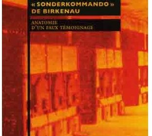 Nouveauté : Shlomo Venezia et le «Sonderkommando» de Birkenau – Carlo Mattogno