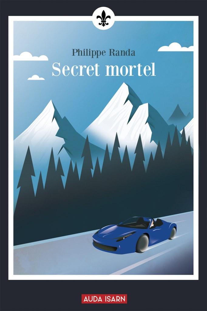 Nouveauté : Secret Mortel – Philippe Randa