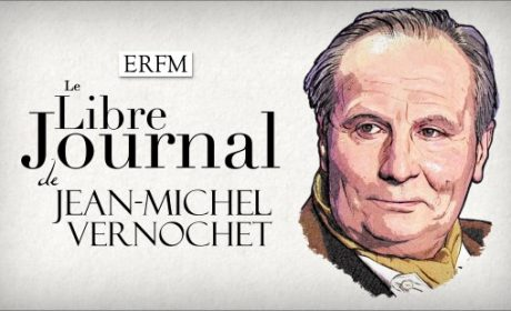 Le Libre Journal de Jean-Michel Vernochet – Invité : Jérôme Bourbon (audio)