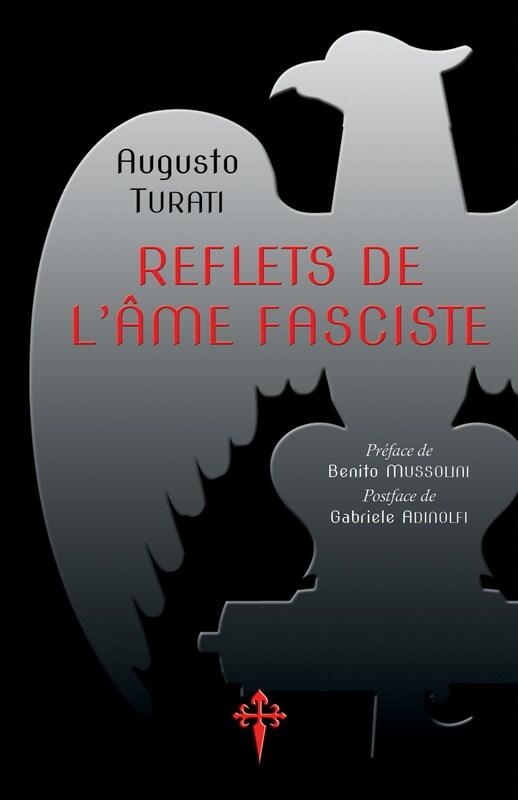 Nouveauté : Reflets de l'âme fasciste – Augusto Turati
