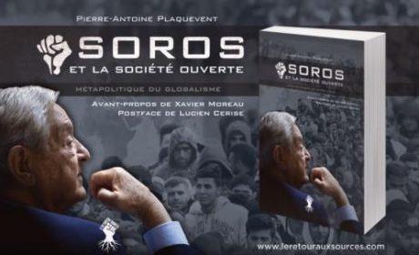 Décryptage des plans des réseaux de Georges Soros – Pierre-Antoine Plaquevent (audio)