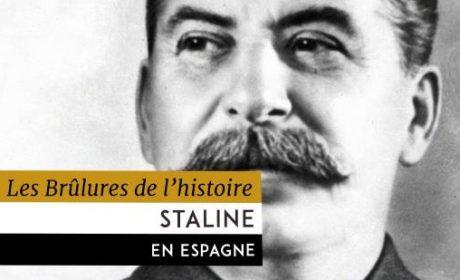 Le rôle de Staline dans la guerre d'Espagne (vidéo)