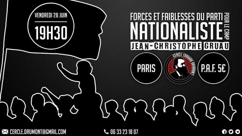 Forces et faiblesses du parti pour le camp nationaliste – Cercle Edouard Drumont – 28 juin 2019