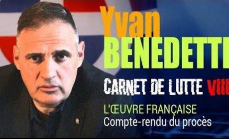 Procès reconstitution de l'Oeuvre française – Yvan Benedetti – Carnet de Lutte VIII (vidéo)