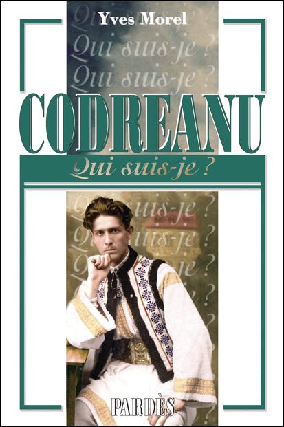 Nouveauté : «Qui suis-je?» Codreanu – Yves Morel