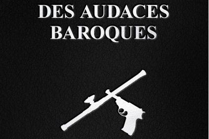 Nouveauté : Ecrits des audaces baroques – Jean Fontenoy