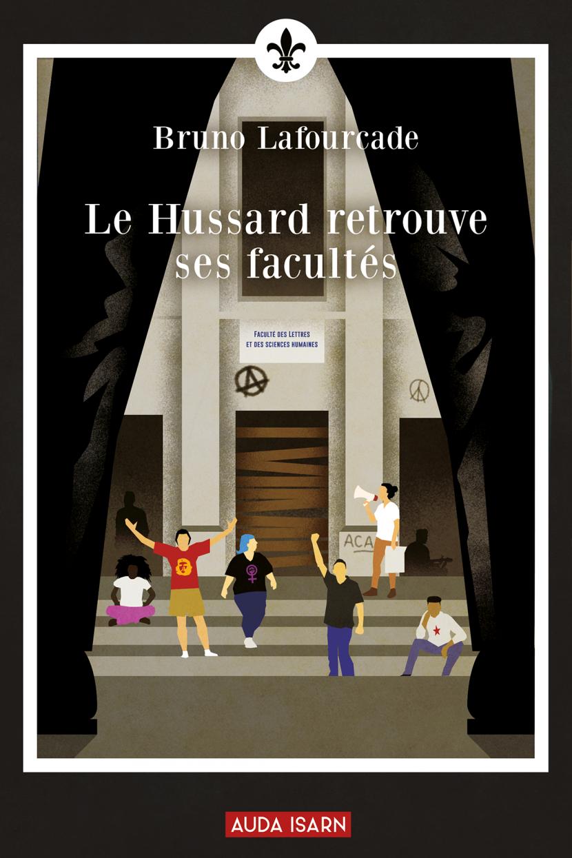 Nouveauté : Le hussard retrouve ses facultés – Bruno Lafourcade
