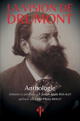 Nouveauté : La Vision de Drumont – Joseph-Marie Rouault (préface de l'abbé Olivier Rioult)