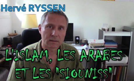 L'islam, les Arabes et les sionistes : de l'eau dans le gaz – Hervé Ryssen (vidéo)