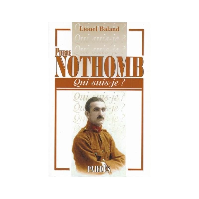 Nouveauté : Qui suis-je ? Pierre Nothomb – Lionel Baland