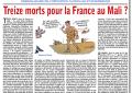 Treize morts pour la France au Mali?