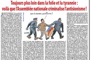 Toujours plus loin dans la folie et la tyrannie : voilà que l'Assemblée nationale criminalise l'antisionisme !