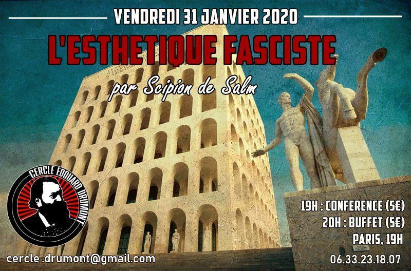 L'esthétique fasciste par Scipion de Salm – Cercle Drumont – Vendredi 31 janvier 2020