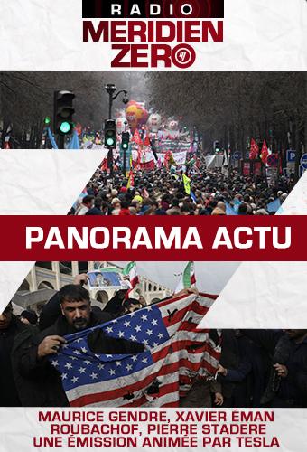 C'est une révolte ? Non, un Pano Actu ! – Méridien Zéro (audio)