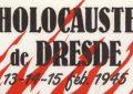 Le vrai devoir de mémoire des Européens, c'est Dresde, les 13,14 et 15 février 1945 !
