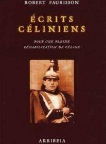 Nouveauté : Écrits céliniens – Professeur Robert Faurisson
