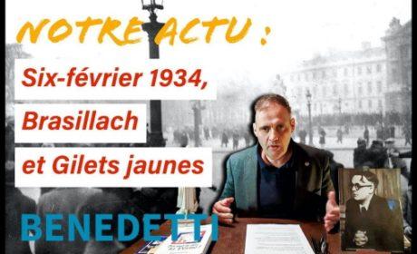 Notre Actu : Six-Février 34, Brasillach et Gilets Jaunes – Yvan Benedetti (vidéo)