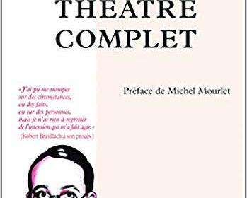 Nouveauté : Théâtre complet – Robert Brasillach