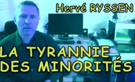 La tyrannie des minorités. On en a marre – Hervé Ryssen (vidéo)
